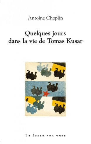 quelques-jours-dans-la-vie-de-tomas-kusar-de-antoine-choplin