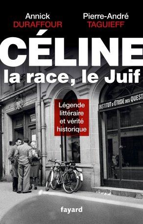 celine-la-race-le-juif-de-pierre-andre-taguieff-et-annick-duraffour