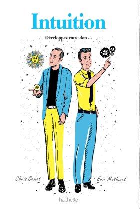 intuition-developper-votre-don-de-chris-semet-et-eric-mathivet