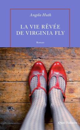 la-vie-revee-de-virginia-fly-de-angela-huth