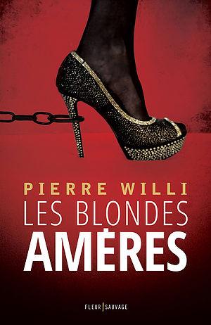 les-blondes-ameres-de-pierre-willi
