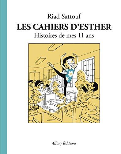 les-cahiers-desther-tome-2-histoires-de-mes-11-ans-de-riad-sattouf