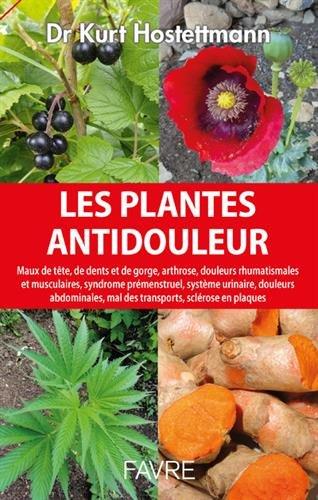 les-plantes-antidouleur-de-kurt-hostettmann