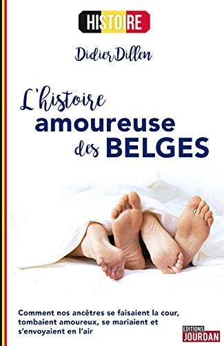 lhistoire-amoureuse-des-belges-de-didier-dillen