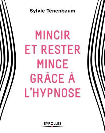mincir-et-rester-mince-grace-a-lhypnose-de-sylvie-tenenbaum