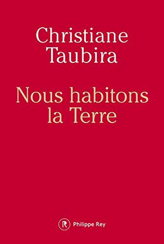 nous-habitons-la-terre-de-christiane-taubira
