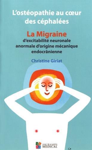 losteopathie-au-coeur-des-cephalees-la-migraine-dexcitabilite-neuronale-anormale-dorigine-mecanique-endocranienne
