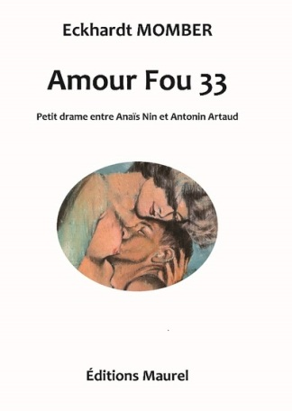 «Amour Fou 33» de Momber Eckhardt