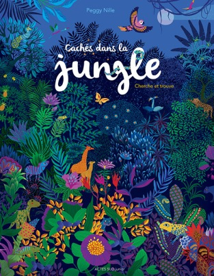 «Cachés dans la jungle» de Peggy Nille