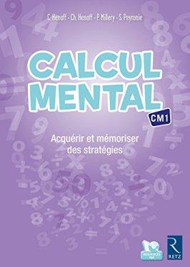«Calcul mental CM1» de Christian Henaff et Virginie Martinie