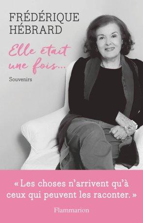 «Elle était une fois» de Frédérique Hébrard