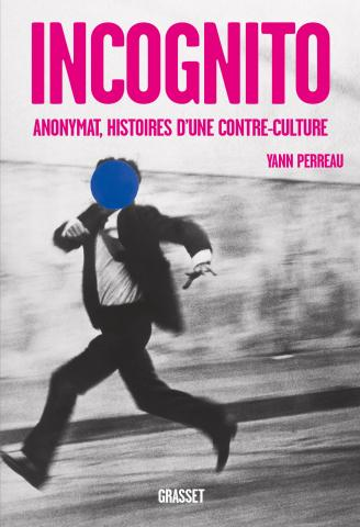 «Incognito» de Yann Perreau