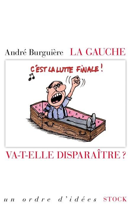«La gauche va-t-elle disparaître ?» de André Burguière