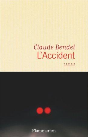 «L'Accident» de Claude Bendel