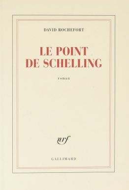 «Le point de Schelling» de David Rochefort