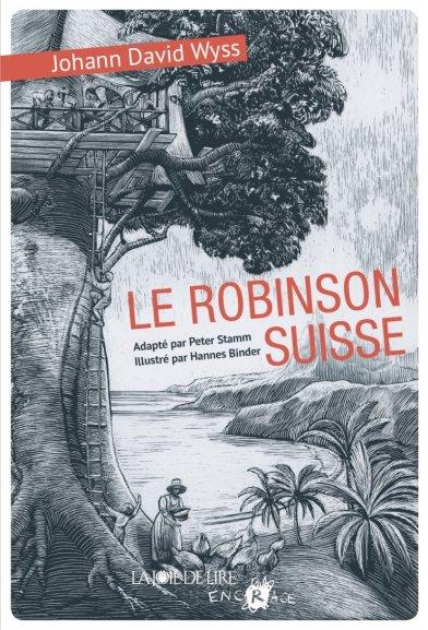 «Le Robinson Suisse» de Peter Stamm et Hannes Binder
