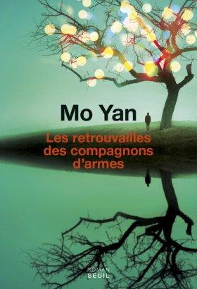 «Les Retrouvailles des compagnons d'armes» de Mo Yan
