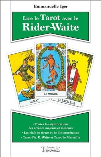 «Lire le Tarot avec le Rider-Waite» d'Iger Emmanuelle