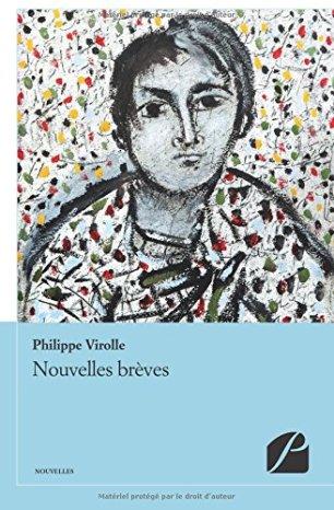 «Nouvelles brèves» de Philippe Virolle