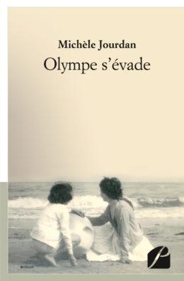 Olympe s'évade - Michèle Jourdan