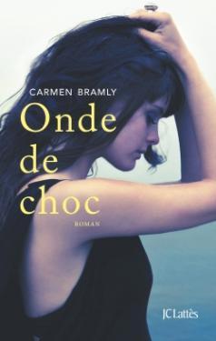 «Onde de choc» de Carmen Bramly