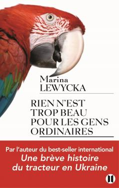«Rien n'est trop beau pour les gens ordinaires» de Marina Lewycka