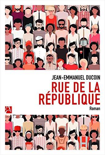 «Rue de la république» de Jean-emmanuel DUCOIN