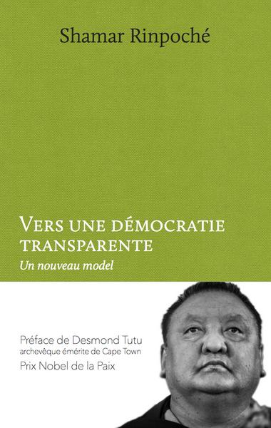 «Vers une démocratie transparente» de Shamar Rinpoché