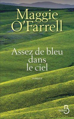 ASSEZ DE BLEU DANS LE CIELMAGGIE O'FARRELL