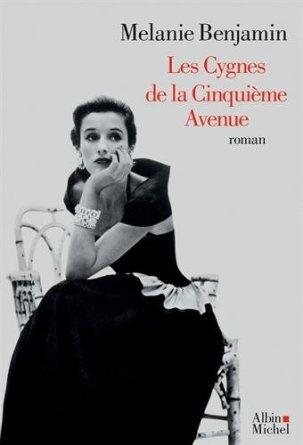 « Les cygnes de la Cinquième Avenue» de Melanie Benjamin