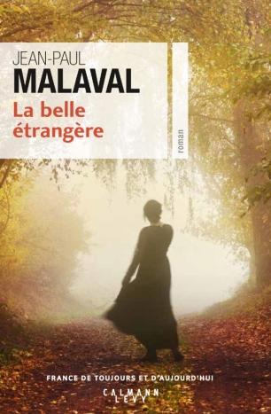 «La Belle étrangère» de Jean-Paul Malaval