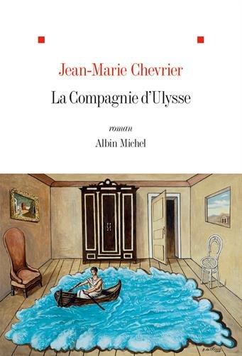 «La compagnie d'Ulysse» de Jean-Marie Chevrier