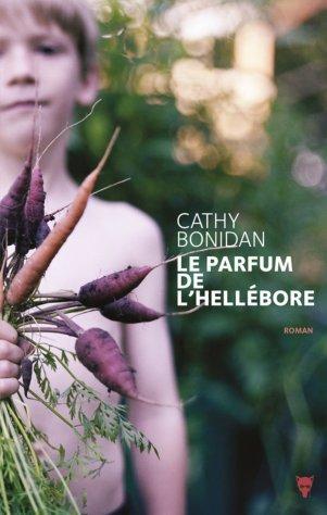 «Le Parfum de l'Hellébore» de Cathy Bonidan