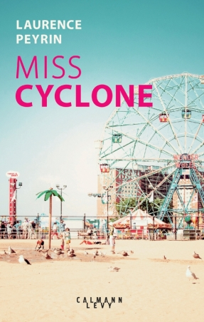 «Miss Cyclone» de Laurence Peyrin