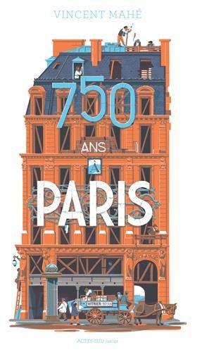 «750 ans à Paris» de Vincent Mahé