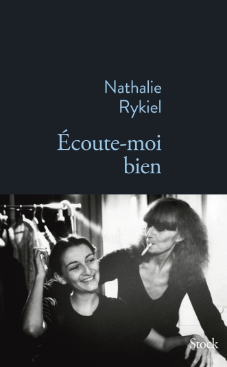 «Écoute-moi bien» Nathalie Rykiel