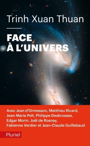«FACE À L'UNIVERS» de Trinh Xuan Thuan