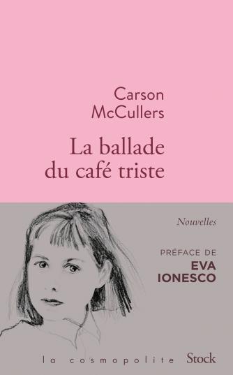 «La ballade du café triste et autres nouvelles» Carson McCullers