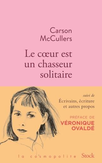 «Le coeur est un chasseur solitaire et essais» Carson McCullers