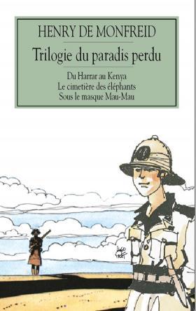 «Trilogie du paradis perdu» d'Henry de Monfreid