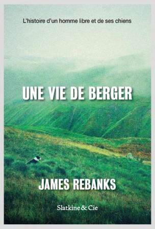 «Une vie de berger» de James Rebanks