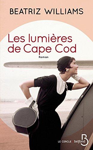 « Les Lumières de Cape Cod» de Beatriz WILLIAMS