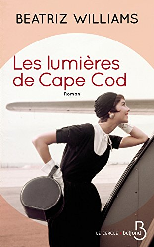 « Les Lumières de Cape Cod» de Beatriz WILLIAMS