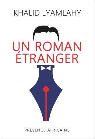 « Un roman étranger » de Khalid Lyamlahy
