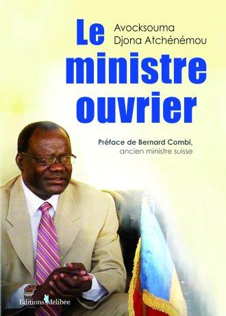 «Le Ministre ouvrier » de Djona Atchenemou Avocksouma