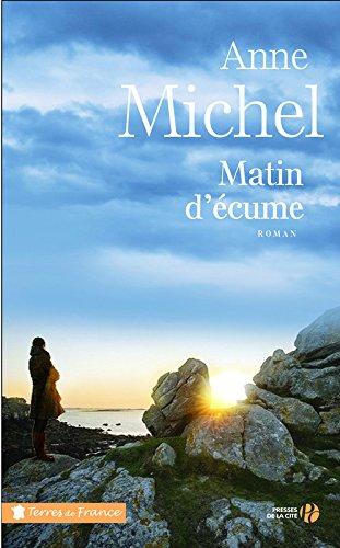 «Matin d'écume» d'Anne MICHEL