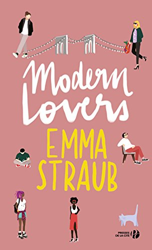 «Modern Lovers» Emma STRAUB