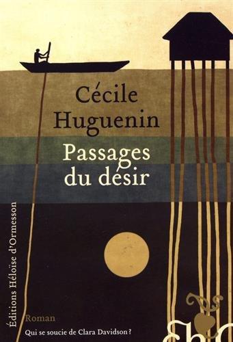 «Passages du désir» de Cecile Huguenin