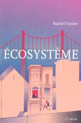 ecosysteme de Rachel Vanier