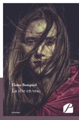 La tête en vrac - Éloïse Bompard